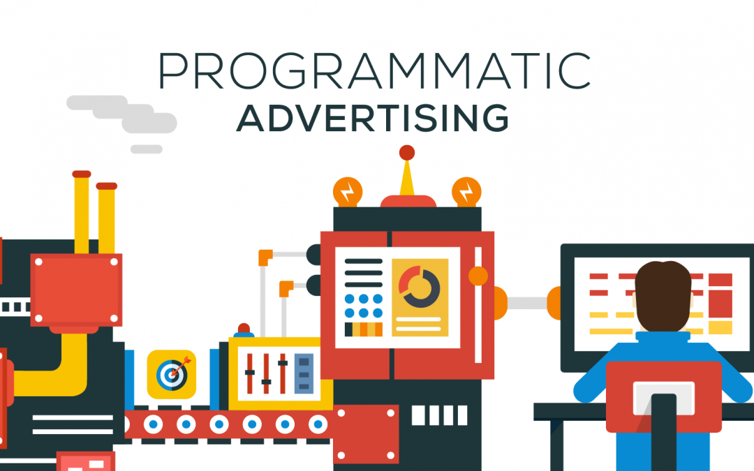 Start your campaigns with Programmatic advertising
